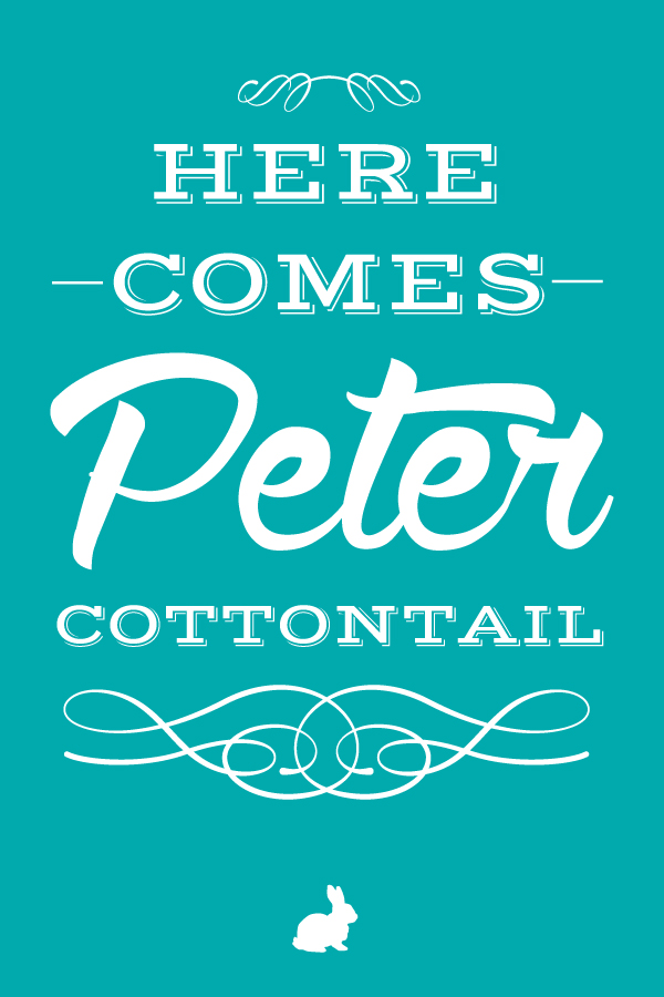here.comes.peter.cottontail.20x30.turquoise.small