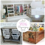 Great Ideas — 20 Spring Organizing Projects!