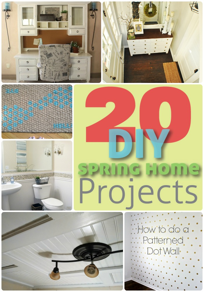20.diy.spring.home.projects