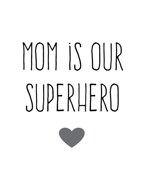 mom-is-our-superhero-small