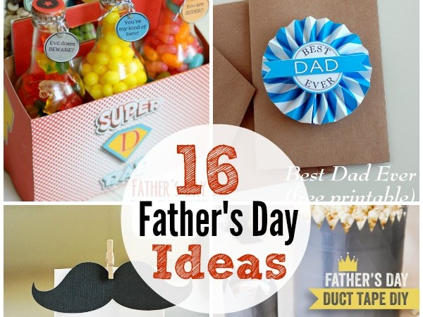 16 Easy Father's Day Gift Ideas and Printables!