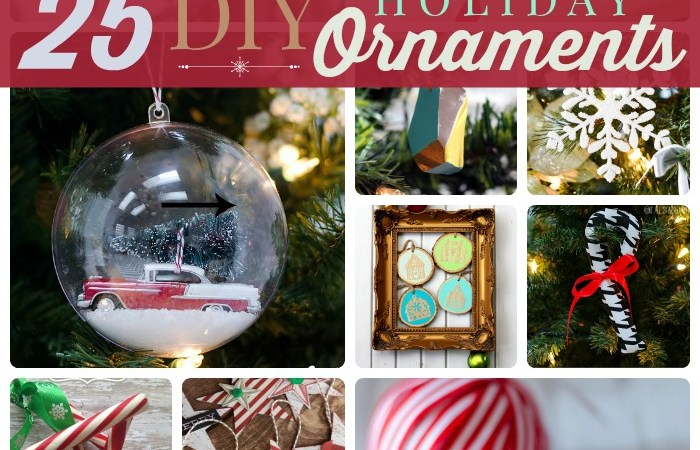 Great Ideas — 25 DIY Holiday Ornaments!