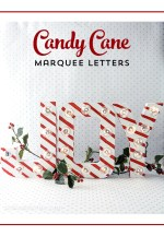 HAPPY Holidays: Candy Cane Marquee Letters