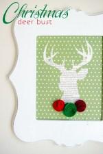 HAPPY Holidays: DIY Christmas Deer Bust