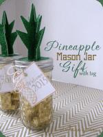 HAPPY Holidays: Pineapple Mason Jar Gift with Free Printable Tag