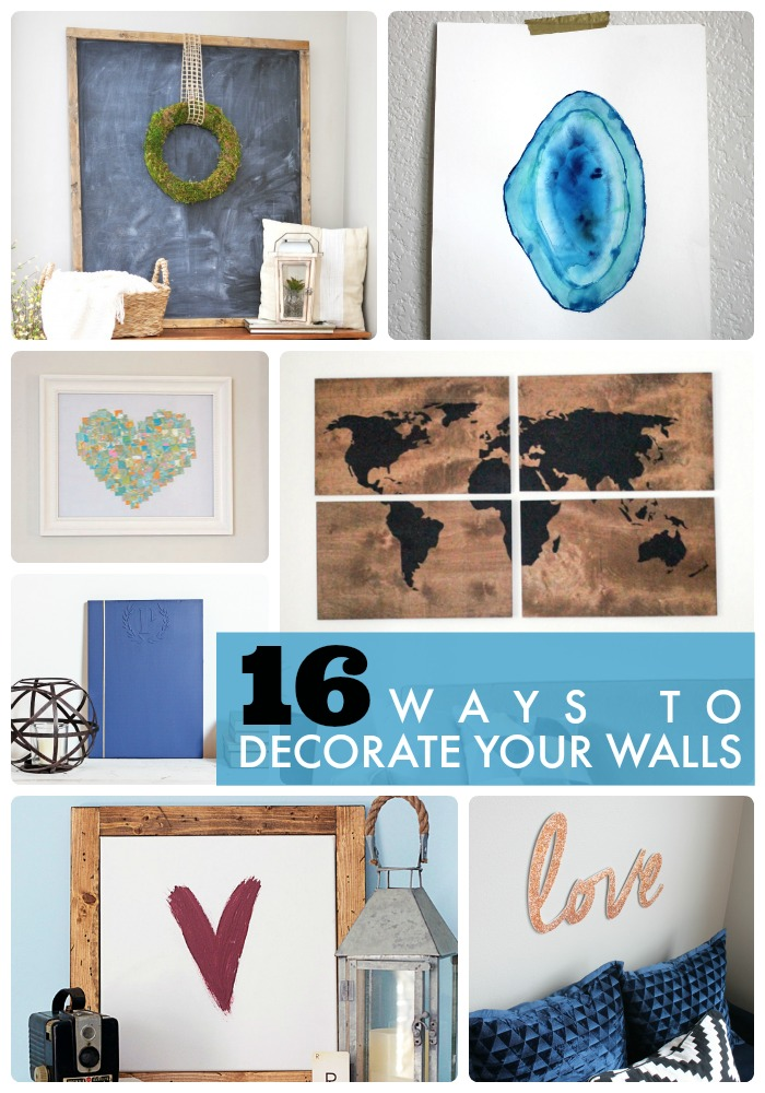 Great Ideas -- 16 Ways to Decorate Your Walls!
