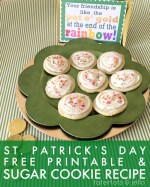 Free St. Patrick's Day Printable & Amazing Sugar Cookie Recipe!