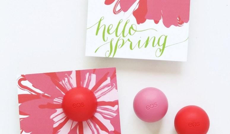 EOS Lip Balm Spring Printable Gift Idea
