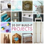 Great Ideas — 20 DIY Build-It Projects!