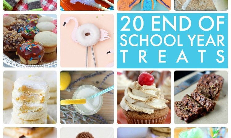 Great Ideas — 20 End of School Year Treats!