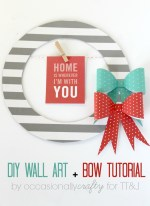 DIY Wall Art & Bow Tutorial