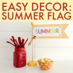 Easy Decor: Summer Flag [And Free Printable!]