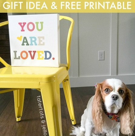 """""""You Are Loved"""" Gift Idea [Free Printable!]"""
