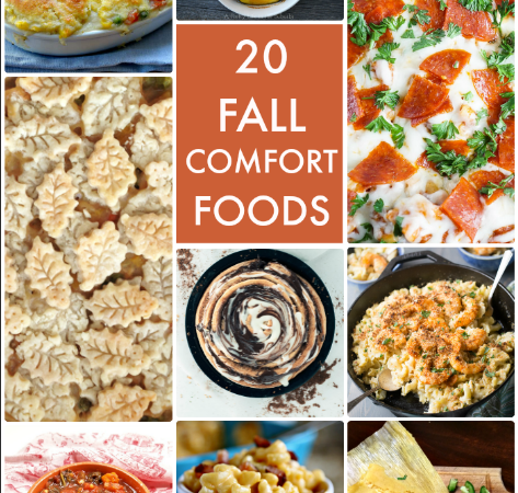 Great Ideas — 20 Fall Comfort Foods!