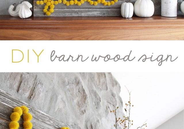 DIY Barn Wood Sign
