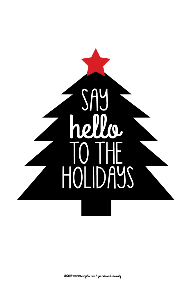 Say hello to the holidays ree printable