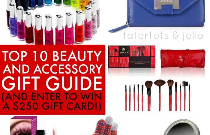 Beauty [& Accessory] Gift Guide: 10 of my Favorites! [Plus win a $250 Gift Card!]