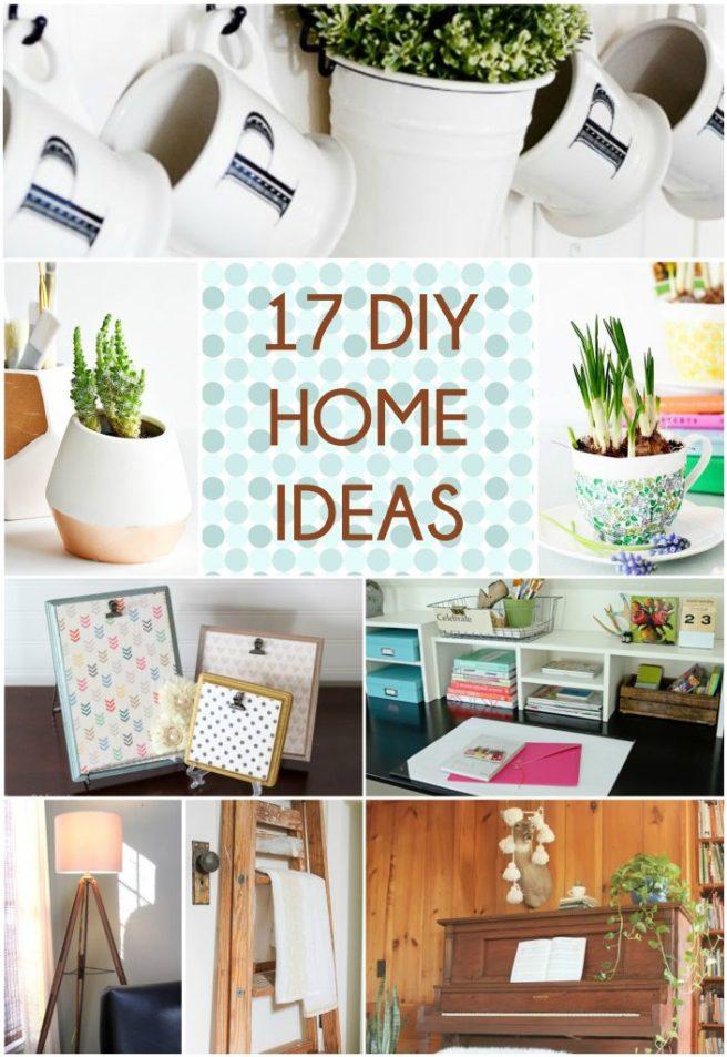 17 DIY Home Ideas