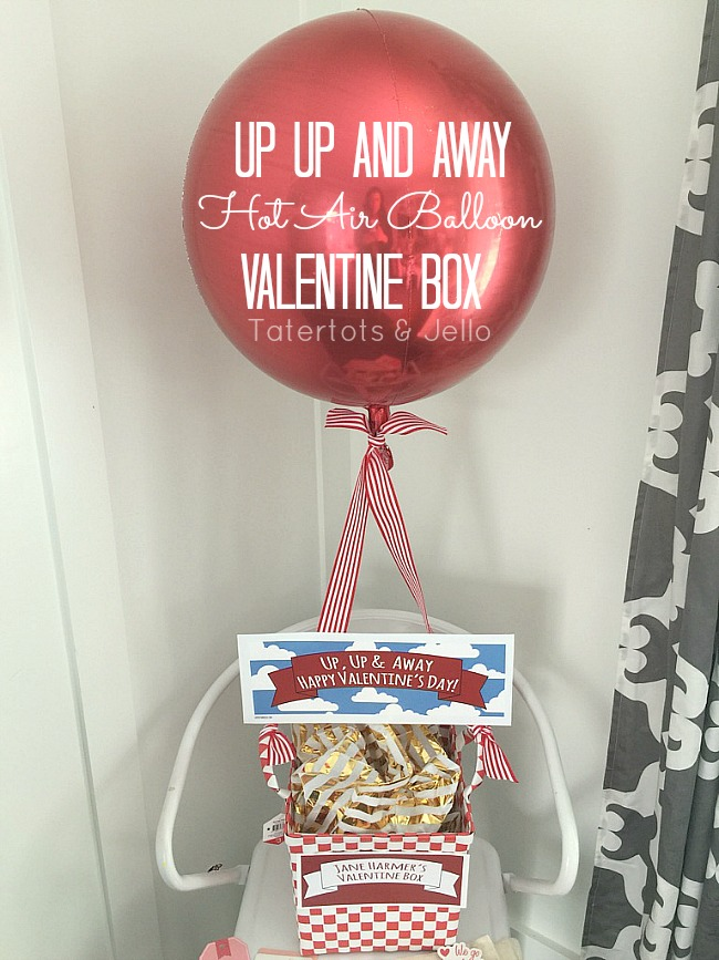 Up Up And Away Hot Air Balloon Valentine Box Tatertots