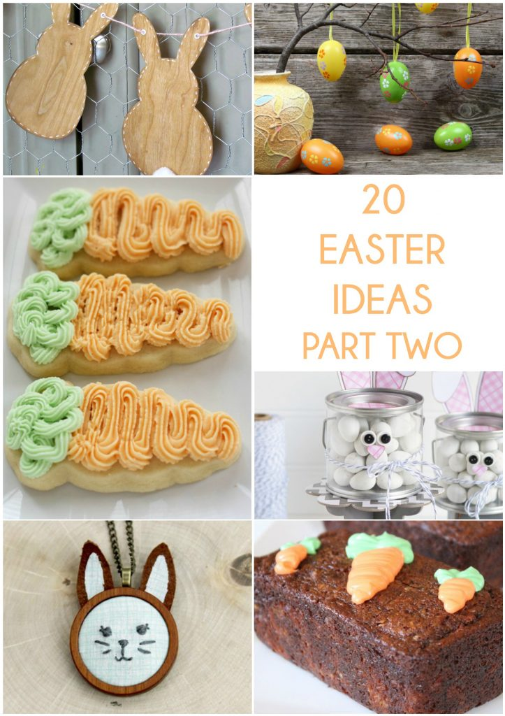 20 Easter Ideas Part Two
