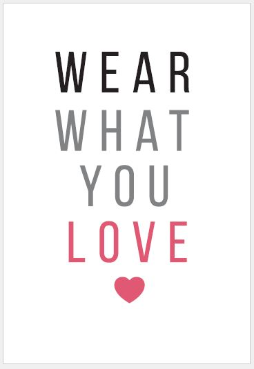 wear.what.you.love