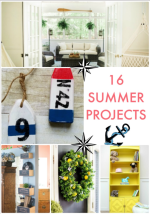 Great Ideas — 16 Summer Projects!