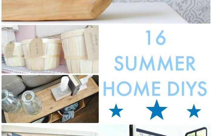 Great Ideas — 16 Summer Home DIYs!