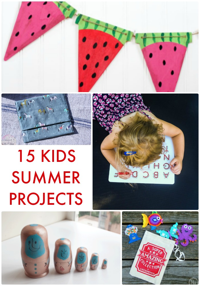 15 Kids Summer Projects
