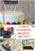 Great Ideas — 15 Back to School Projects Part Two!