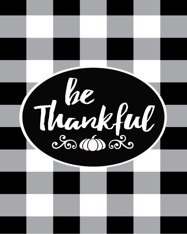 Free Buffalo Check Be Thankful Printable