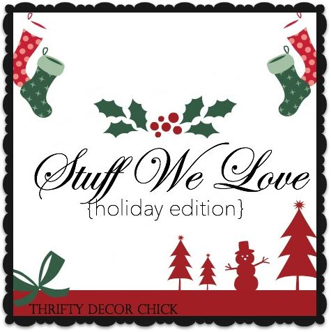 Bloggers stuff we love. A list of favorite things from 18 popular blogs. Holiday gift giving list.
