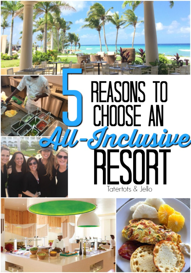 five reasons to choose an all inclusive resort for vacation