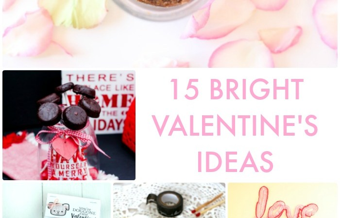 Great Ideas — 15 Bright Valentine's Ideas!