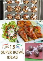 Great Ideas — 15 Super Bowl Ideas!
