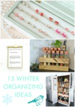 Great Ideas —  15 Winter Organizing Ideas!