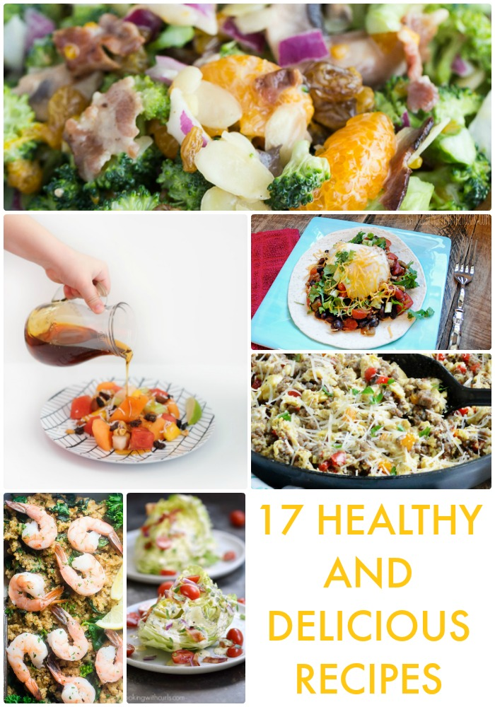 17 healthy and delicious recipes