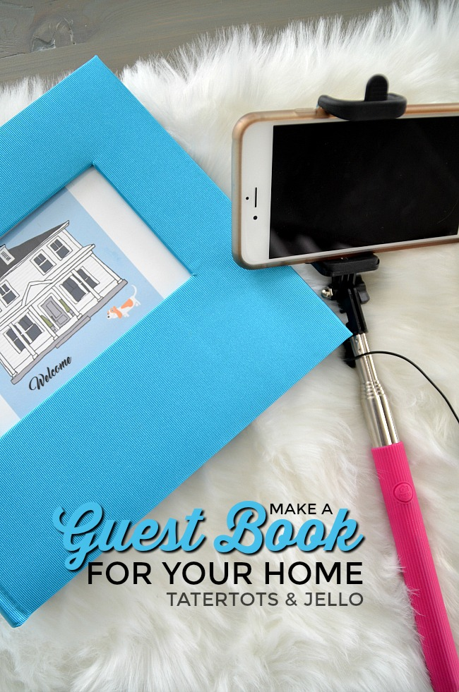 Make a Guest Book for YOUR home. An easy way to record the fun times people spend with you.