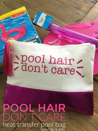 Pool Hair Don't Care Tween Pool Bag DIY and what to put in the bag.
