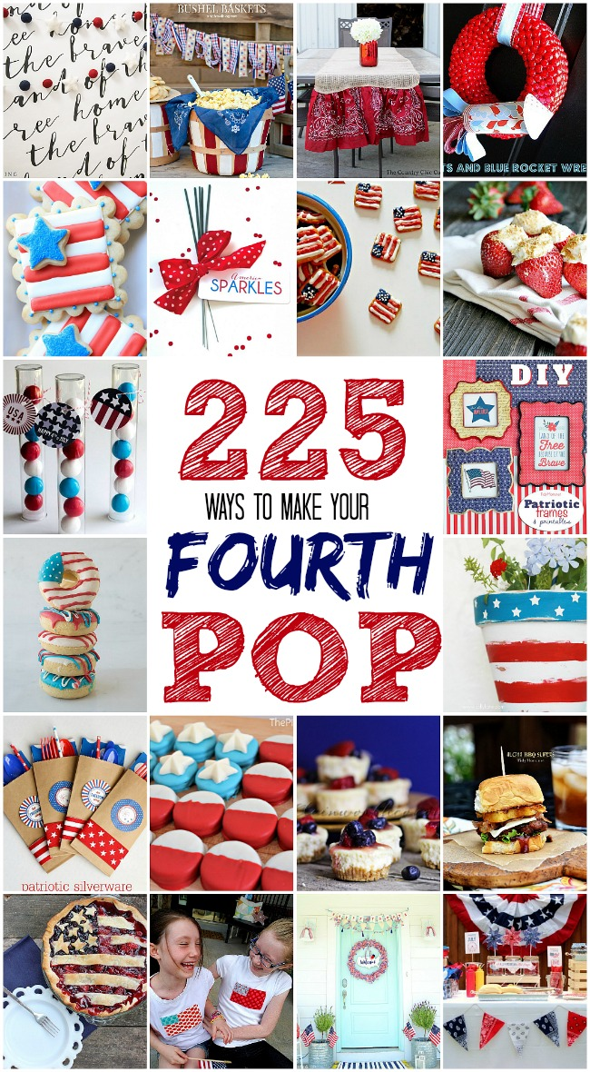 225 Ways to Make Your Fourth of July POP!