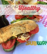 Eating Healthy with Subway