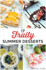Great Ideas — 17 Fruity Summer Desserts!