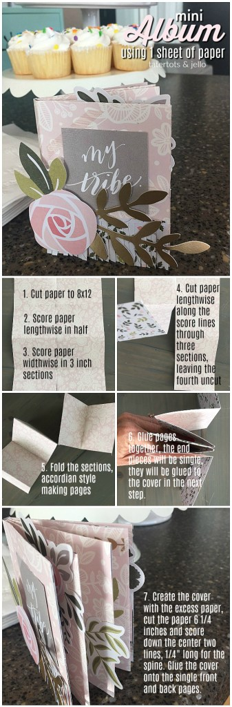 Make a Mini Scrapbook album out of ONE piece of scrapbook paper. This mini album is perfect to give instead of a card and is a wonderful craft for a girls night or party craft!