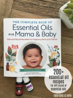 Essential Oils for Mama & Baby and Anti-Anxiety Recipe