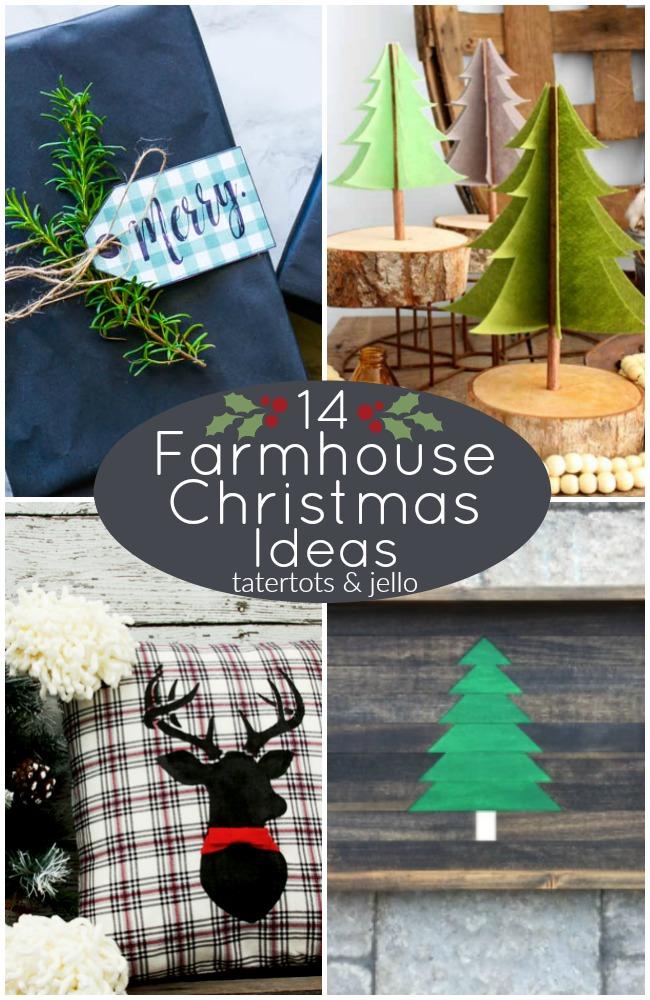 Great Ideas -- 14 Farmhouse Christmas Ideas!