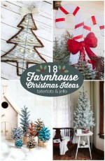 Great Ideas — 18 Farmhouse Christmas Ideas!