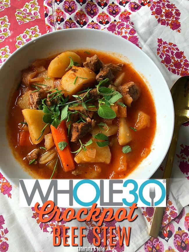 The Most AMAZING Whole 30 Crockpot Beef Stew YUM!