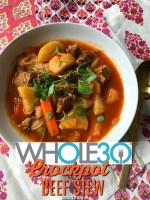 The Most AMAZING Whole 30 Crockpot Beef Stew YUM!