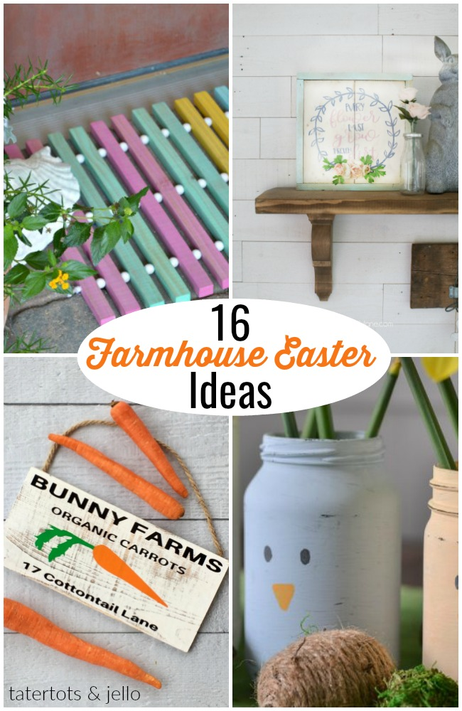 Great Ideas — 16 Farmhouse Easter Ideas!