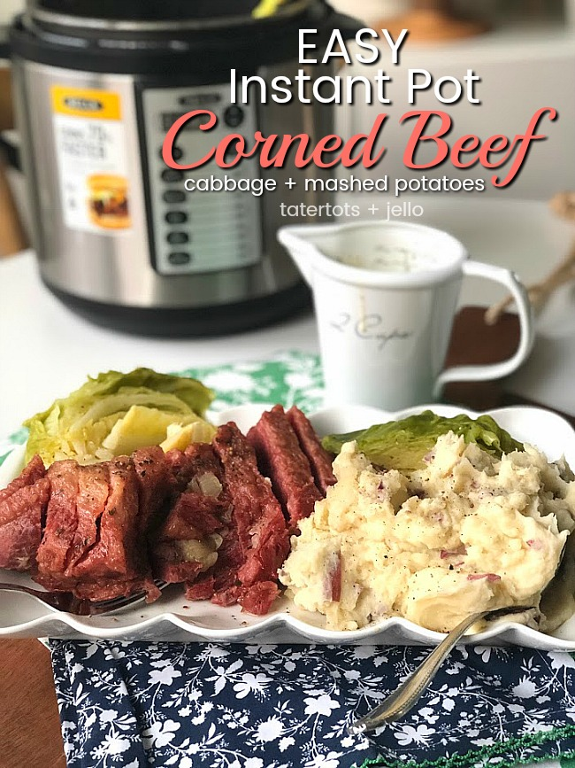 Corned Beef, Cabbage and Mashed Potatoes all in the Instant Pot - SO much faster and even more tender than cooking it in the oven!