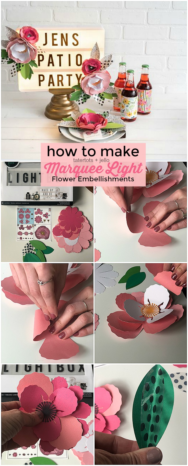 DIY Marquee Lightbox Flower Embellishments!